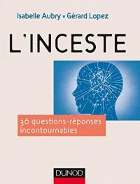 L'inceste - 40 questions-réponses incontournables