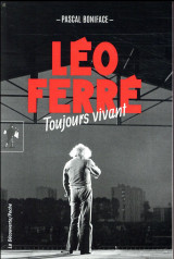 Léo Ferré, toujours vivant [Poche]