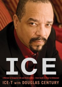 Ice: A Memoir of Gangster Life and Redemptionfrom South Central to Hollywood