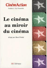 Le cinéma au miroir du cinéma