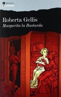 Margarita la bastarda