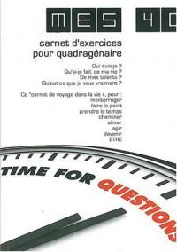 Mes 40 - carnet d'exercices pour quadragénaire