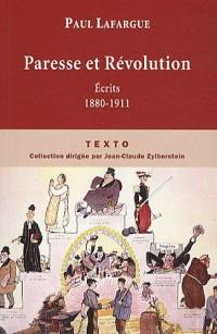 Paresse et Révolution : Ecrits 1880-1911