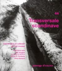 Passage d encre n 44 transversale scandinave