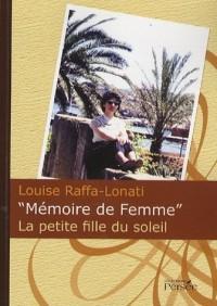 Mémoire de femme : La petit fille du soleil