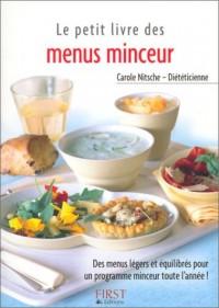 Le Petit Livre des menus minceur : Des menus légers et équilibrés pour un programme minceur toute l'année !