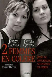 Deux femmes en colère : Juive ou musulmane, citoyennes et libres