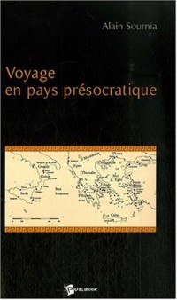 Voyage en pays présocratique