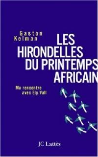 Les Hirondelles du printemps africain