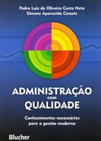 Administração com Qualidade (Em Portuguese do Brasil)