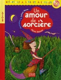 Un amour de sorcière (1CD audio)