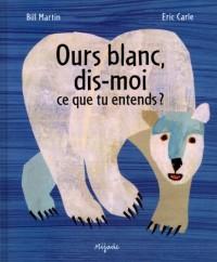 Ours Blanc Dis Moi