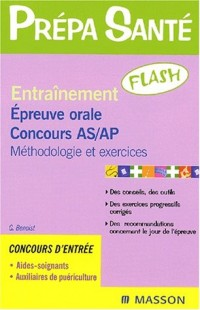 Entraînement flash : Epreuve orale d'admission AS et AP