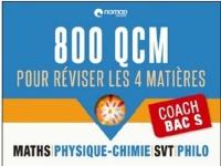 Coach Bac S : 800 QCM pour réviser sur les 4 matières principales
