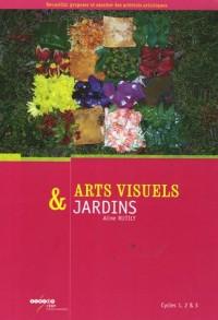 Arts visuels et jardins Cycles 1 , 2 et 3