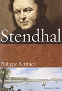 Stendhal : Vivre, écrire, aimer