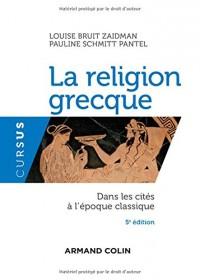 La religion grecque - 5e éd. - Dans les cités à l'époque classique