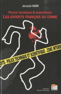 Police technique et scientifique: Les experts français du crime