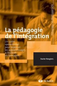 La pédagogie de l'intégration : Des systèmes d'éducation et de formation au coeur de nos sociétés