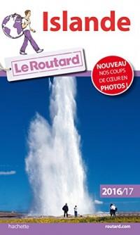 Guide du Routard Islande 2016/2017