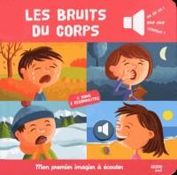 Les Bruits du Corps (Coll. Mon Premier Imagier a Ecouter)