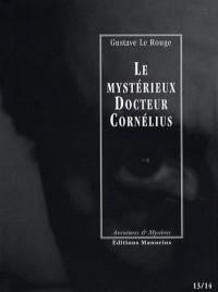 Le mystérieux Docteur Cornélius, Tomes 13 et 14