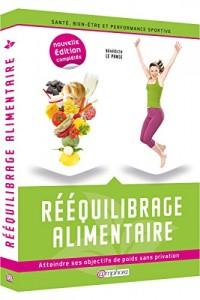 Reequilibrage Alimentaire - Atteindre Ses Objectifs de Poids Sans Privation