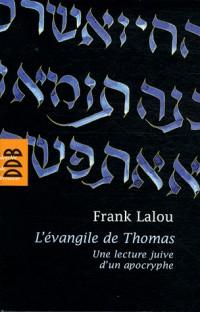 Evangile Apocryphe de Thomas (l')