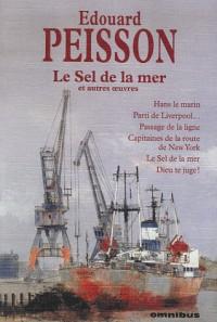 Le Sel de la mer : Et autres oeuvres