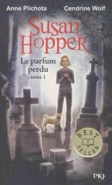 Susan Hopper - tome 01 : Le parfum perdu [Poche]