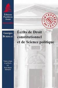 Ecrits de Droit Constitutionnel et Scien