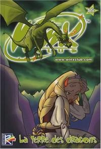 Winx Club, Tome 15 : La terre des dragons