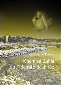 Khémissi Zahia ou l'identité déchirée