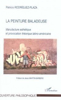La peinture baladeuse : manufacture esthétique et provocation théorique latino-américaine
