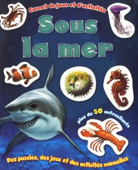 Mer (sous la)