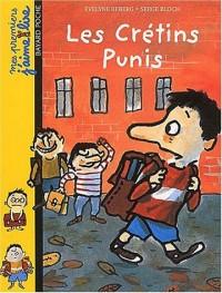 Mes premiers j'aime lire, numéro 1 : Les Crétins punis