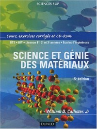Science et génie des matériaux : Cours et exercices corrigés (1 livre + 1 CD-Rom)