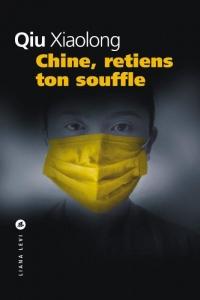 Chine, retiens ton souffle