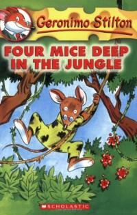 Geronimo Stilton #5: Four Mice Deep in the Jungle