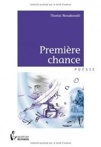 Premiere chance