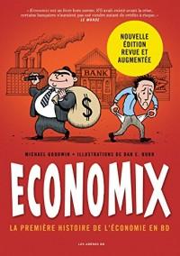 Economix : la Premiere Histoire de l'Économie en BD
