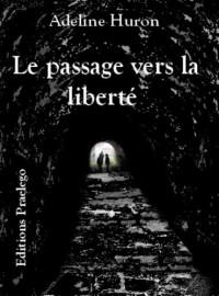 Le passage vers la liberté