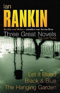 Ian Rankin - Three Great Novels: