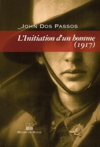 L'initiation d'un homme 1917