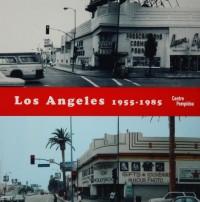 Los Angeles 1955-1985 : Naissance d'une capitale artistique