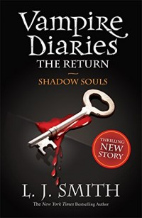 The Vampire Diaries: 6: Shadow Souls
