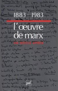 1883-1983, l'oeuvre de Marx un siècle après