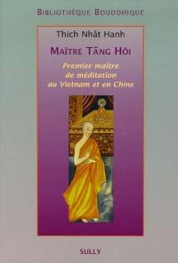Maître Tang Hôi : Premier maître de méditation au Vietnam et en Chine