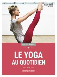 Le yoga au quotidien