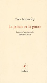 La poésie et la gnose
